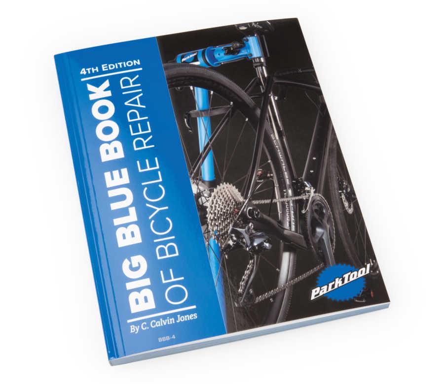 Park Tool Big Blue Book of Bicycle Repair (4th Edition) by C. Calvin Jones